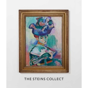 The Steins Collect: Matisse, Picasso, and the Parisian Avant-garde (San Francisco Museum of Modern Art)