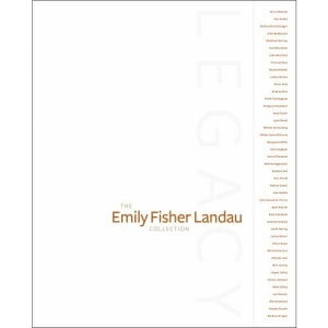 Legacy: The Emily Fisher Landau Collection (Whitney Museum of American Art)