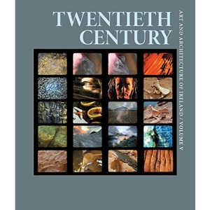 Twentieth Century: Art and Architecture of Ireland