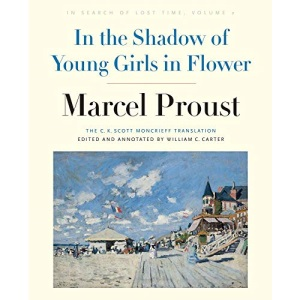 In the Shadow of Young Girls in Flower: Volume 2: In Search of Lost Time: In Search of Lost Time, Volume 2 (In Search of Lost Time (YALE))