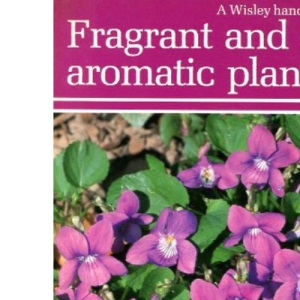 Fragrant and Aromatic Plants (Wisley)