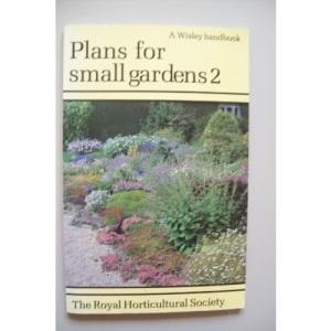 Plans for Small Gardens: v. 2 (Wisley Handbooks)