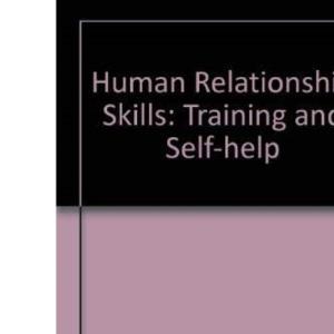 Human Relationship Skills: Training and Self-help