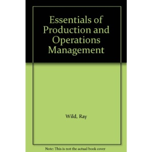 The Essentials of Production and Operations Management