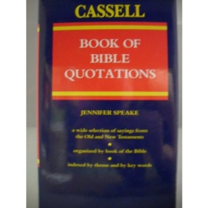 The Cassell Book of Bible Quotations (Cassell reference)