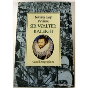 Sir Walter Raleigh (Cassell biographies)