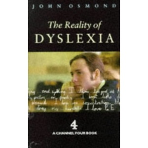 The Reality of Dyslexia (Cassell Education)