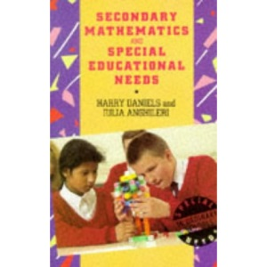 Secondary Mathematics and Special Educational Needs (Special Needs in Ordinary Schools)