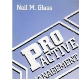 Pro-active Manager: How to Improve Your Management Performance