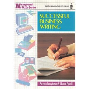 Successful Business Writing (Business Skills)