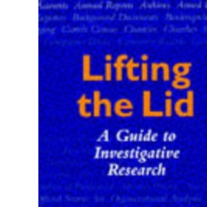 Lifting the Lid: Guide to Investigative Research (Global issues series)