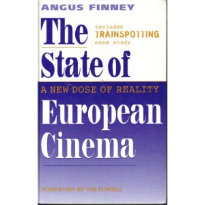 The State of European Cinema: A New Dose of Reality (Cassel Film Studies)