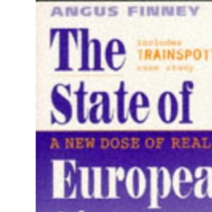 The State of European Cinema: A New Dose of Reality (Cassell Film Studies)