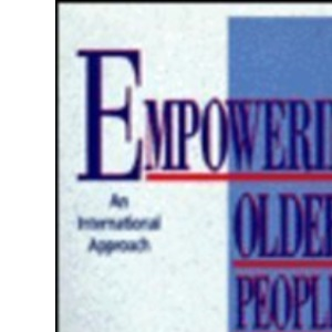 Empowering Older People: An International Approach