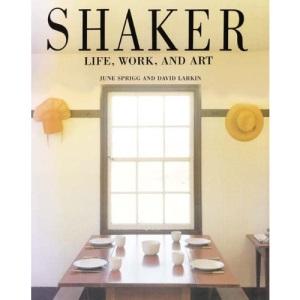 Shaker: Life, Work and Art