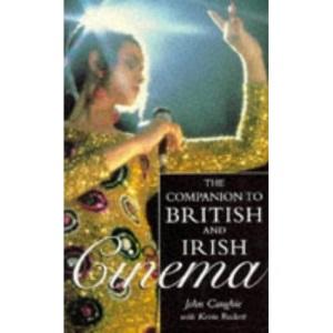 Companion to British and Irish Cinema (Film studies)