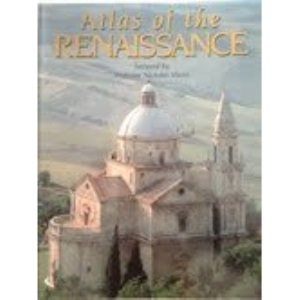 Atlas of the Renaissance (An Andromeda book)