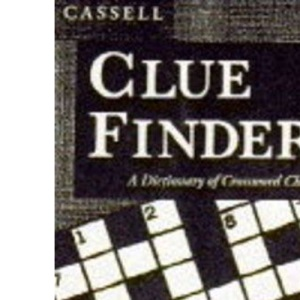 Cassell Cluefinder: Dictionary of Crossword Clues