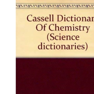 Cassell Dictionary Of Chemistry (Science dictionaries)