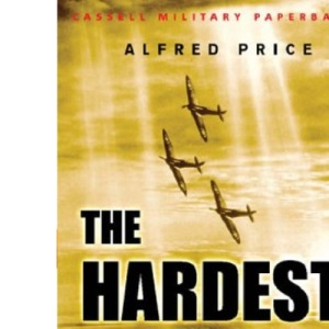 The Hardest Day: Battle of Britain, 18 August 1940 (Cassell Military Paperbacks)