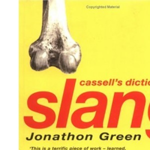 Cassell Dictionary Of Slang