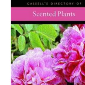 Cassell's Directory of Scented Plants (Creating a garden)