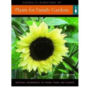 Cassell's Directory of Plants for Family Gardens (Creating a garden)