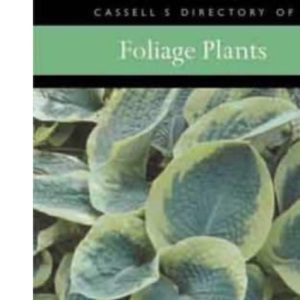 Foliage Gardens (Cassell's Garden Directories)