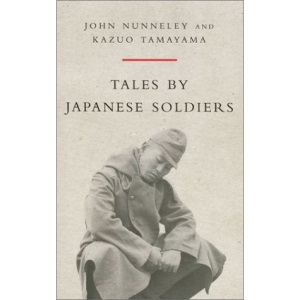 Tales By Japanese Soldiers (Cassell Military Trade Books)