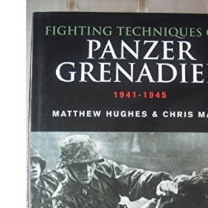 Fighting Techniques Of A Panzergrenadier