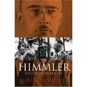 Himmler: Reichsfuhrer S.S. (Cassell Military Paperbacks)