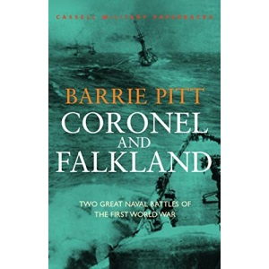 Coronel and Falkland: Two Great Naval Battles of the First World War (Cassell Military Paperbacks)