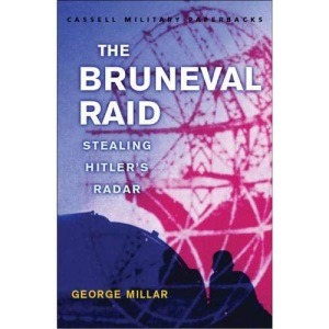 The Bruneval Raid: Stealing Hitler's Radar (Cassell Military Paperbacks)