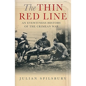 The Thin Red Line: The eyewitness history of the Crimean War (Cassell Military Paperbacks)