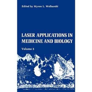 Laser Applications in Medicine and Biology: v. 5 (Laser Applications in Medicine & Biology)