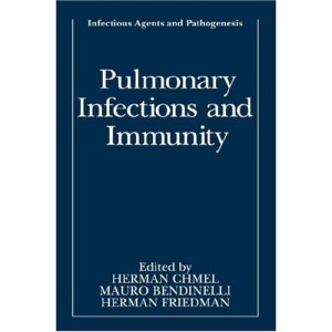 Pulmonary Infections and Immunity (Infectious Agents and Pathogenesis)