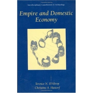 Empire and Domestic Economy (Interdisciplinary Contributions to Archaeology)