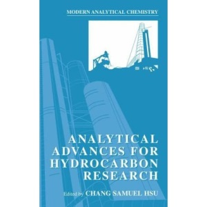 Analytical Advances for Hydrocarbon Research (Modern Analytical Chemistry)