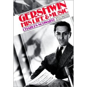 Gershwin: His Life and Music (Da Capo Paperback)