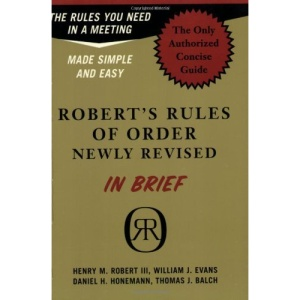 Robert's Rules of Order Newly Revised in Brief (Roberts Rules of Order (in Brief))