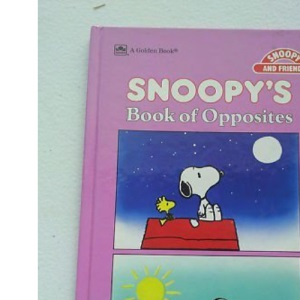 Book of Opposites (Snoopy Concept Books)
