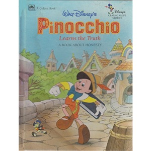 Pinocchio Learns the Truth (Disney Classic Values Book)