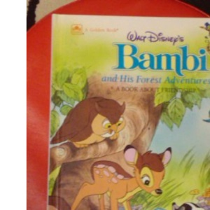 Bambi's Forest Adventures (Disney Classic Values Book)