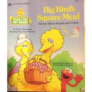 Big Bird's Square Meal (Sesame Street Get Ready Storybooks)