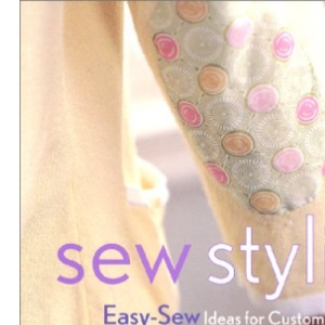 Sew Stylish: Easy-Sew Ideas for Customizing Clothes & Home Accessories
