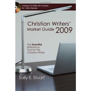 Christian Writers' Market Guide: The Essential Reference Tool for the Christian Writer [With CDROM] (Christian Writer's Market Guide)