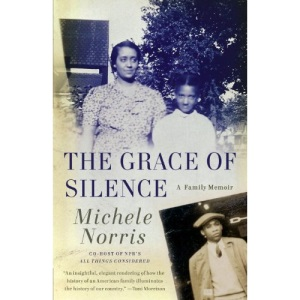 The Grace of Silence: A Family Memoir (Vintage)