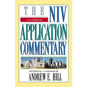 1 and 2 Chronicles (NIV Application Commentary)