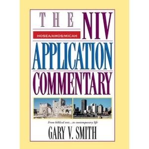 Hosea, Amos, Micah (NIV Application Commentary S.)