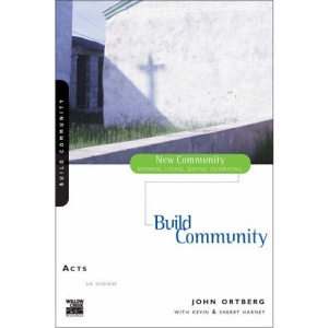 Acts: Build Community (New Community Bible Study) (New Community Bible Study Series)